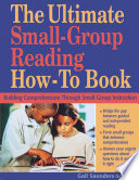 The Ultimate Small Group Reading How To Book