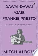 Dawai Dawai Ajaib Frankie Presto  The Magic Strings of Frankie Presto