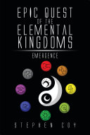 EPIC Quest of the Elemental Kingdoms  Emergence