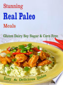 Stunning Real Paleo Meals