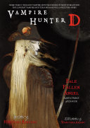 Pdf Vampire Hunter D Volume 12: Pale Fallen Angel Parts 3 & 4