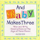 And Baby Makes Three