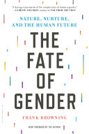 The Fate of Gender