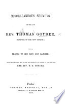 Miscellaneous Sermons of T  G      with a sketch of his life     selected     and edited     by D  G  Goyder Book