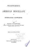 Woodworth's American Miscellany of Entertaining Knowledge