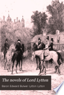 The Novels of Lord Lytton  Alice