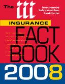 The I  I  I  Insurance Fact Book 2008