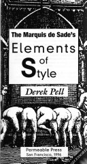 The Marquis de Sade s Elements of Style Book