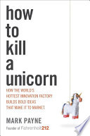 How to Kill a Unicorn