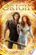 Origin  The Secret of the Golden Gods  Book 1  Book
