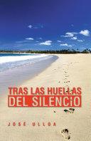 TRAS LAS HUELLAS DEL SILENCIO