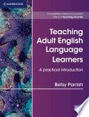 Teaching Adult English Language Learners
