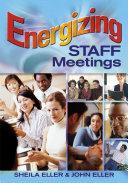 Energizing Staff Meetings Pdf/ePub eBook