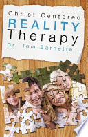 Christ Centered Reality Therapy Book