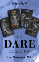 The Dare Collection July 2019  Make Me Need   Between the Lines   His Innocent Seduction   One Wicked Week