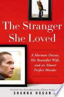 The Stranger She Loved Book