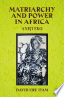 Matriarchy and Power in Africa
