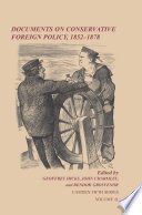 Documents On Conservative Foreign Policy 1852 1878