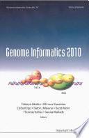 Genome Informatics 2010 Genome Informatics Series Vol 24 Proceedings Of The 10th Annual International Workshop On Bioinformatics And Systems Biology Ibsb 2010  Book PDF