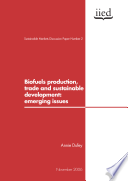 Biofuels Production  Trade and Sustainable Development Book