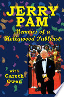 Jerry Pam Memoirs Of A Hollywood Publicist