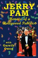 Jerry Pam: Memoirs of a Hollywood Publicist Pdf/ePub eBook