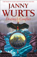 Destiny s Conflict  Book Two of Sword of the Canon  the Wars of Light and Shadow  Book 10