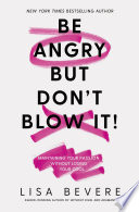 Be Angry  But Don t Blow It