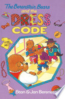 The Berenstain Bears and the Dress Code Book