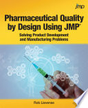 Pharmaceutical Quality By Design Using Jmp Book PDF