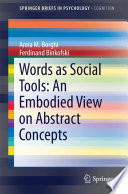 Words As Social Tools An Embodied View On Abstract Concepts Book PDF