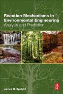 Reaction Mechanisms in Environmental Engineering Book