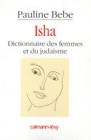 Isha Dictionnaire des femmes et du judaïsme Pdf/ePub eBook
