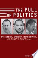 The Pull of Politics