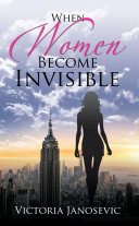 When Women Become Invisible