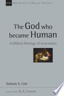 The God Who Became Human