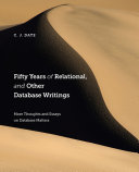 Fifty Years of Relational, and Other Database Writings [Pdf/ePub] eBook