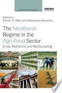 The Neoliberal Regime In The Agri Food Sector