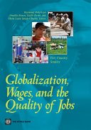 Globalization, Wages, and the Quality of Jobs