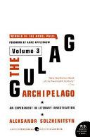 The Gulag Archipelago Volume 3