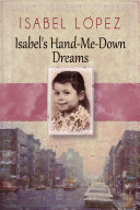 Isabel's Hand-Me-Down Dreams