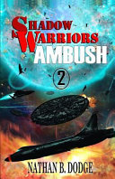 Shadow Warriors  Ambush  Book 2 in the Shadow Warriors Series Book