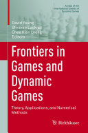 Frontiers in Games and Dynamic Games