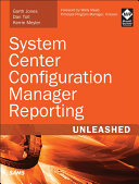 System Center Configuration Manager Reporting Unleashed