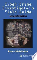 Cyber Crime Investigator s Field Guide Book