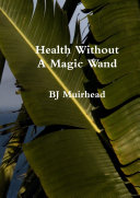 Pdf Health Without A Magic Wand