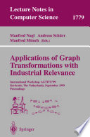Applications of Graph Transformations with Industrial Relevance Book Online