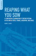 Reaping What You Sow: A Comparative Examination of Torture Reform in ...