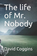 The Life of Mr  Nobody Book PDF