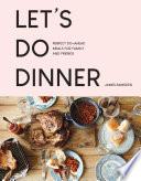 Let   s Do Dinner